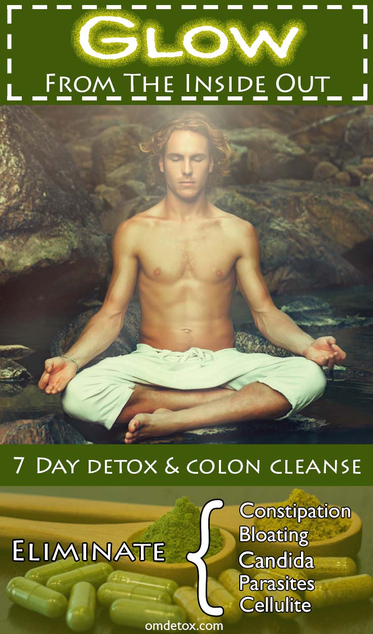 Glow from the inside out, 7 day detox & Colon Cleanse