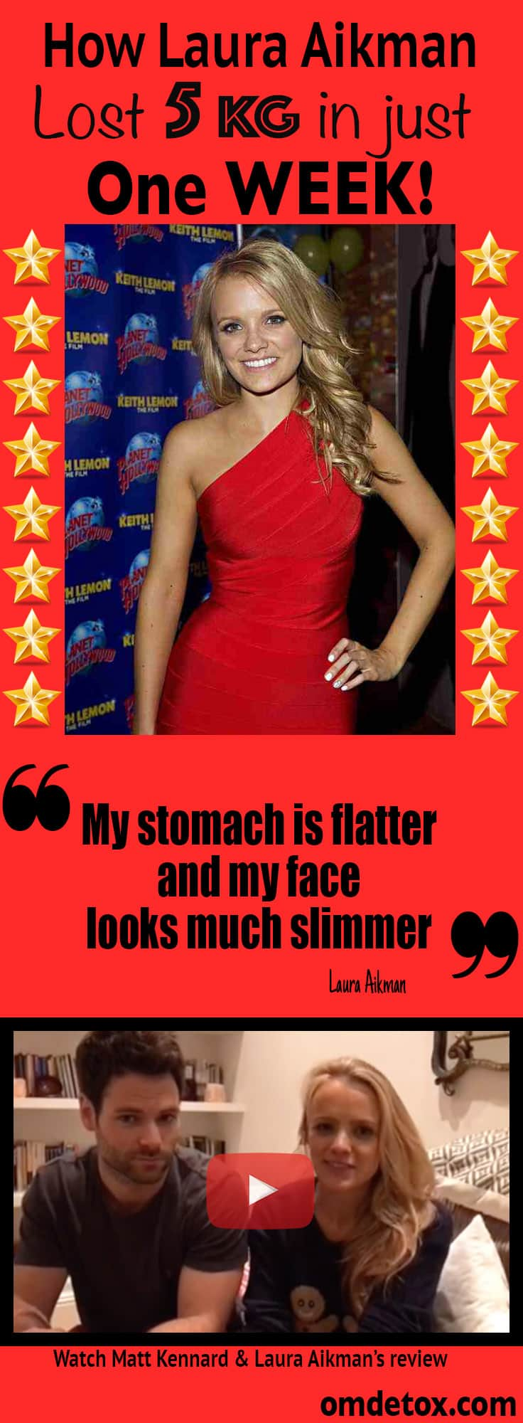 Actress Laura Aikman loses 5kg on 7 day detox.