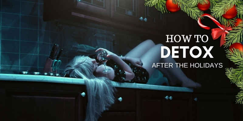how to detox after the holidays