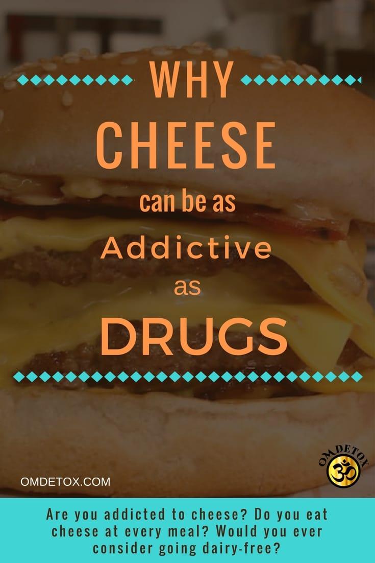 Cheese is addictive