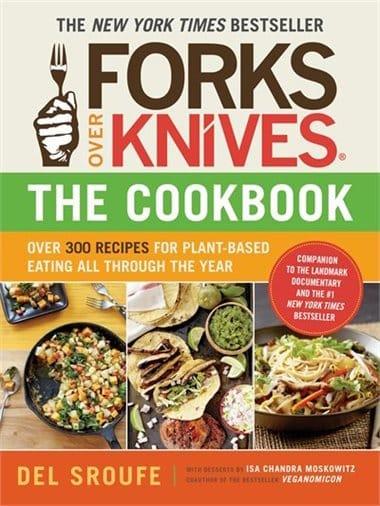 15 Must have Vegan Cookbooks - Forks over Knives