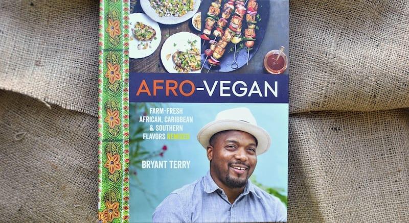 15 Must have Vegan Cookbooks - Afro-Vegan