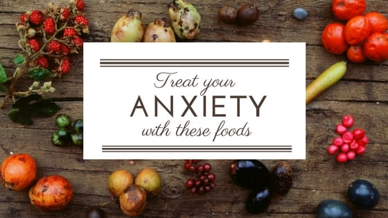 Diet to reduce Anxiety