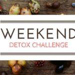 Weekend Detox Challenge