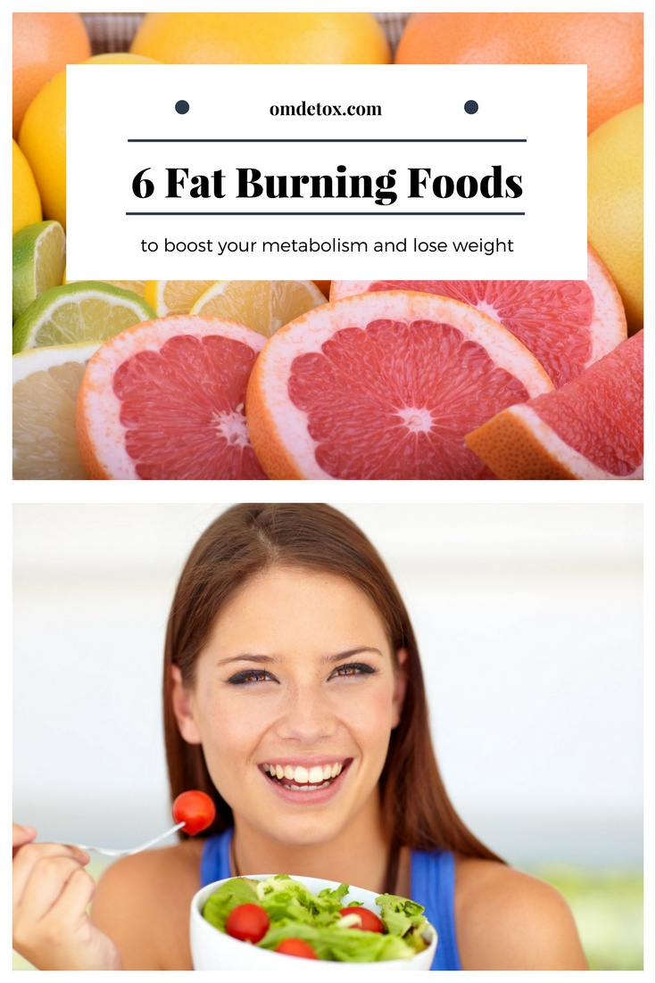 6 Amazing Fat Burning Foods