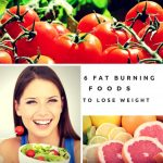 6 Fat Burning Foods