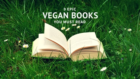 9 Must have Vegan Books on Amazon