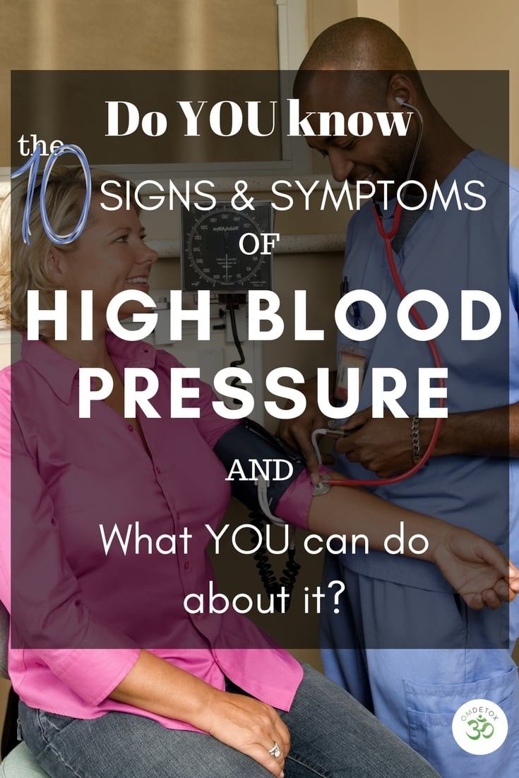 The top 10 Signs and Symptoms of High Blood Pressure or Hypertension by OMDetox