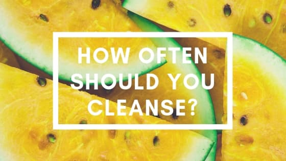 OM detox - How often should you cleanse
