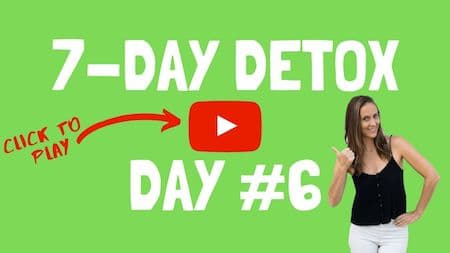 OM detox video support - Day # 6 - click to watch the video