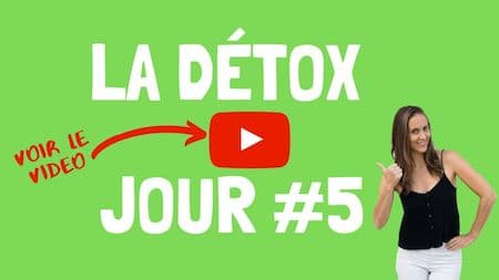 Les videos de support OM Detox, jour 5