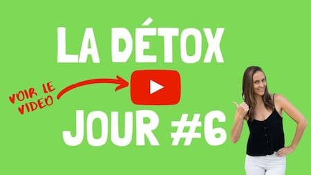 Les videos de support OM Detox, jour 6