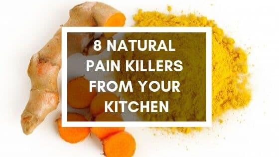 8 natural painkillers from your kitchen